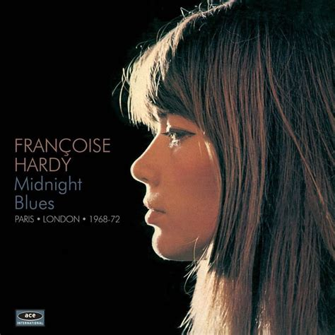francoise hardy song of winter francoise hardy midnight blues paris london 1968 1972