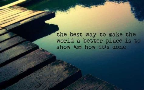 make the world a better place how to make the world a better place essay