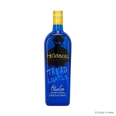 blue ice vodka launches  limited edition heisenberg bottles   hip