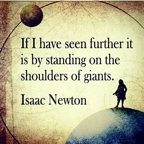The Shoulders Of Giants isaac newton standing on the shoulders of giants heroes