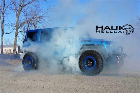 hauk hellcat jeep wrangler meet the 707 hp hauk hellcat jeep wrangler