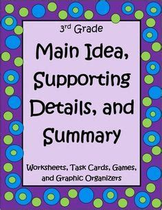 main idea supporting details and summary 4th and 5th