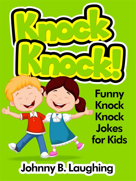 lots of knock knock jokes for smashwords knock knock knock knock jokes for