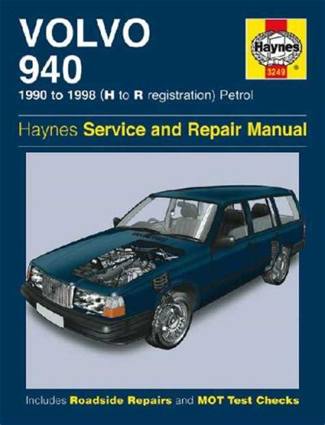 volvo 940 repair manual volvo 940 petrol 1990 1998 haynes service repair manual uk