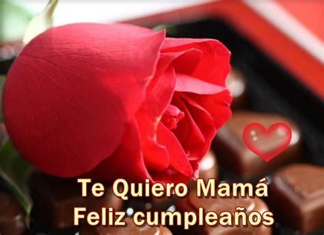 imagenes de flores que digan feliz cumpleaños im 225 genes con mensajes de cumplea 241 os para mam 225 ツ imagenes