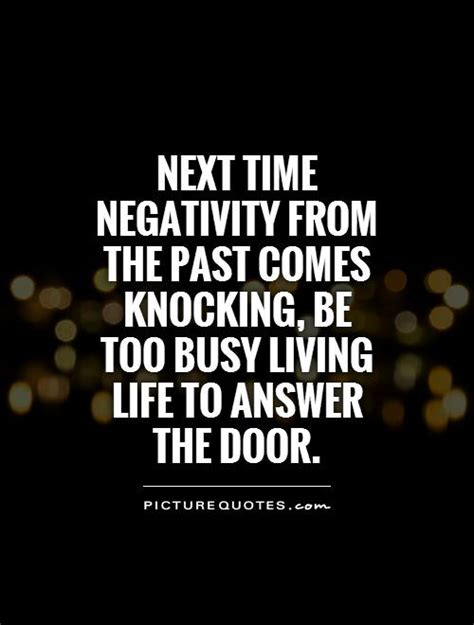 negativity quotes no time for negativity quotes quotesgram