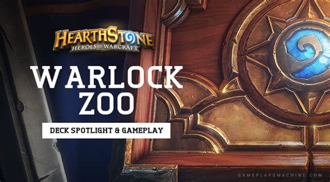 hs zoo deck hearthstone warlock zoo deck spotlight gameplay