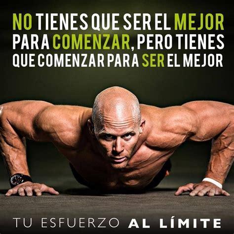 imagenes motivadoras street workout 84 frases que cambiar 225 n tu vida para siempre megapost