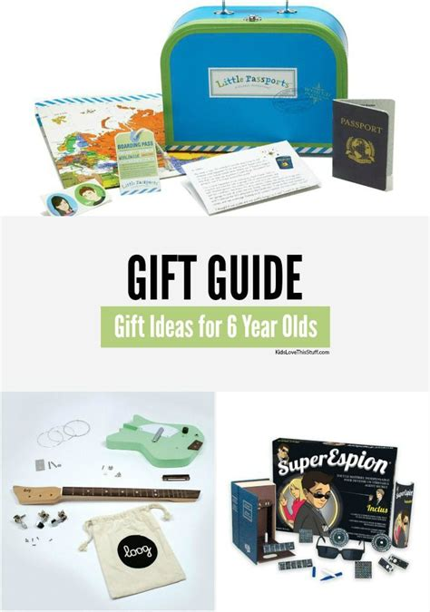 Gift Ideas For 6 Year - best gifts for 6 year olds 17 ideas for birthdays and