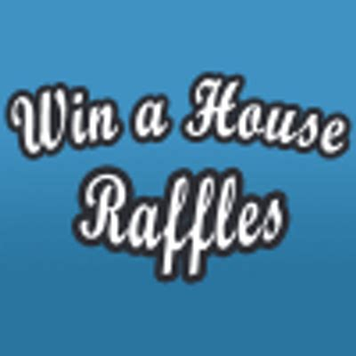 win a house win a house raffles winahouseraffle twitter