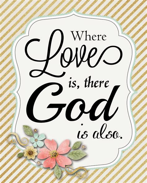 printable god quotes a pocket full of lds prints where love is there god is