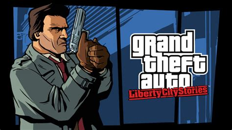 list of grand theft auto liberty city stories characters grand theft auto liberty city stories released for android