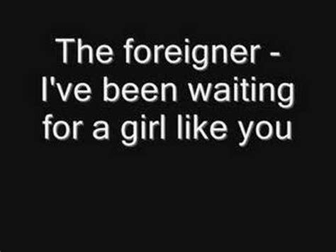 film foreigner waiting for a girl like you foreigner i ve been waiting for a girl like you hq