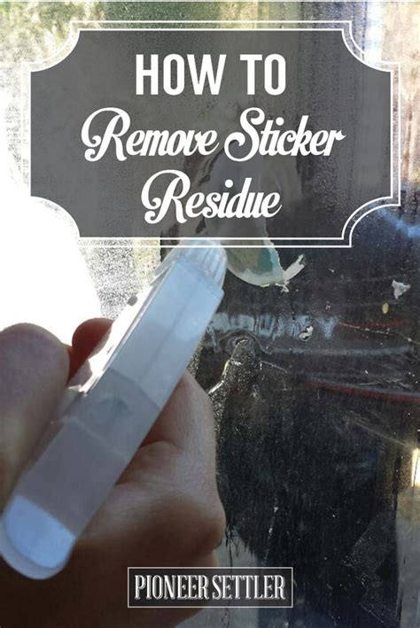 how to remove sticker residue pioneer settler