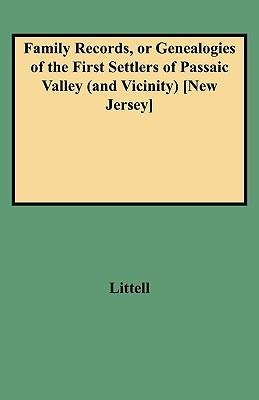 family records an account of the american settlers and colonial families of the name of and other genealogical and wills and marriages heretofore unpublished books 9780806307138 family records or genealogies of the