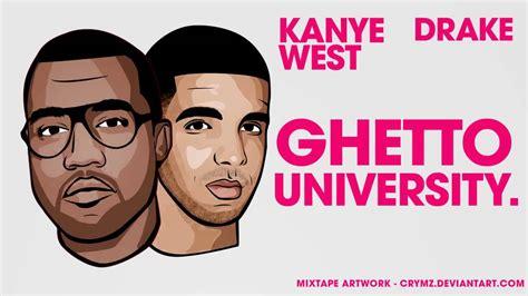 kanye west mp3 download kanye west ft drake ghetto university all of