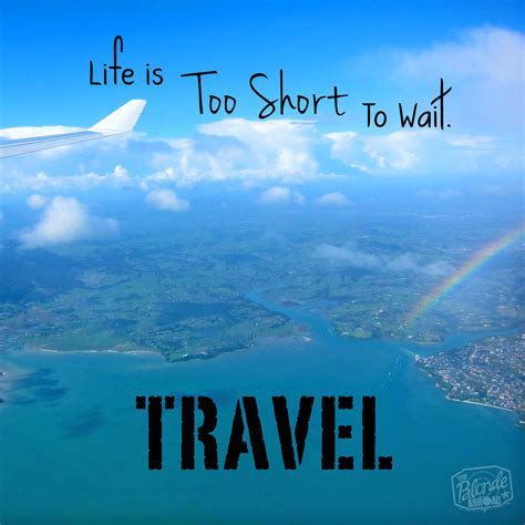 Is To by Travel Is To Wait The Abroad