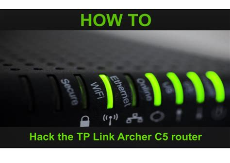 tutorial video hacking tp link archer c5 router hacking hacking tutorials