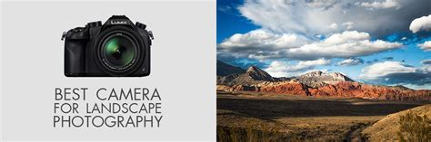 12 Best Cameras for Landscape Photography ? What is the