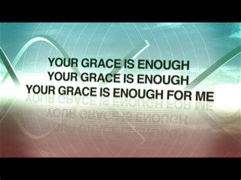 god s grace is on the way let go embrace books your grace is enough worship song track with lyrics