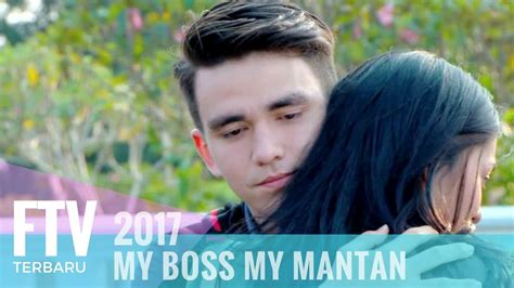 film ftv chris laurent ftv chris laurent hanna prinantina my boss my mantan