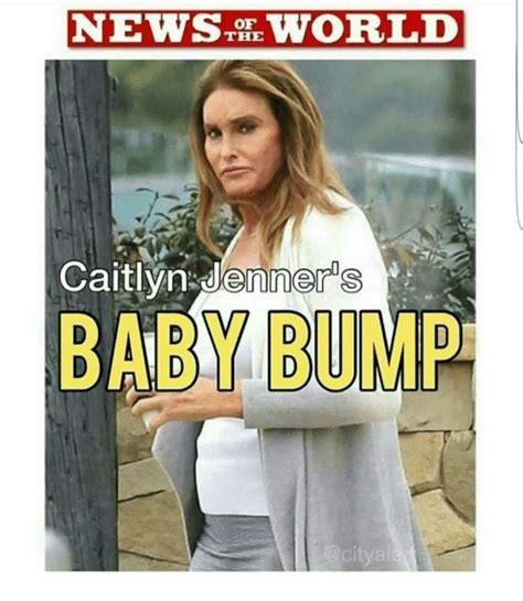 Baby Bump Meme - news the vworld of caitlyn jenners baby bump caitlyn