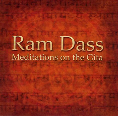 ram dass meditation meditations on the gita ram dass
