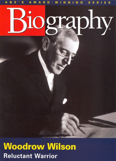 biography related movie biography woodrow wilson reluctant warrior synopsis