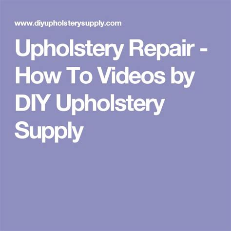 Diy Upholstery Supply - best 25 upholstery repair ideas on office