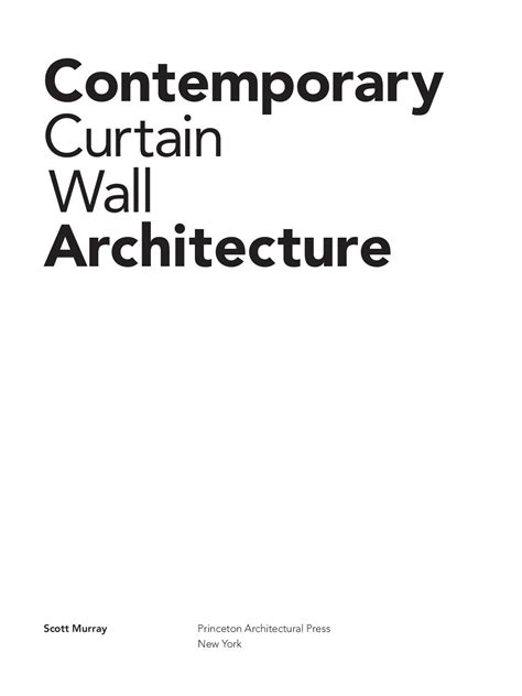 contemporary curtain wall architecture issuu contemporary curtain wall architecture by