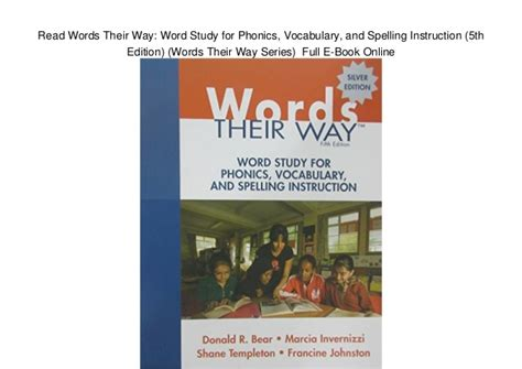 words their way word study for phonics vocabulary and spelling 6th edition words their way series read words their way word study for phonics vocabulary