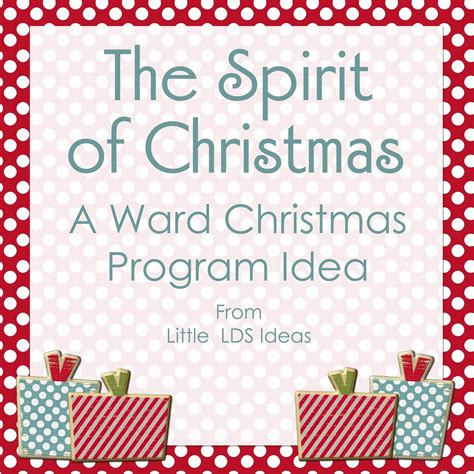 the spirit of christmas a christmas ward program