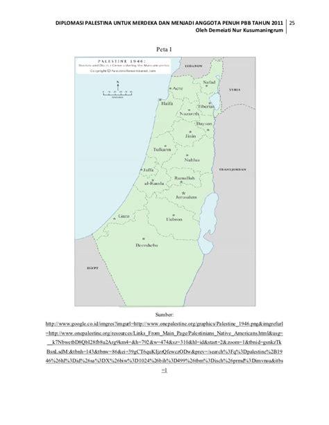 Diplomasi Untuk Palestina diplomasi palestina untuk merdeka dan menjadi anggota