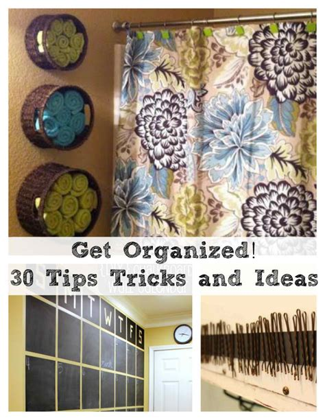 home tips and tricks 30 home organization tips tricks and ideas