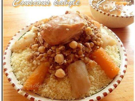 cuisine m馘iterran馥nne recette recettes de couscous kabyle