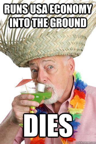 Baby Boomer Meme - runs usa economy into the ground dies scumbag baby