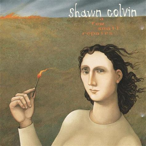 shawn colvin a few small repairs mp3