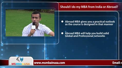 What Should I Do With My Mba by Should I Do My Mba From India Or Abroad