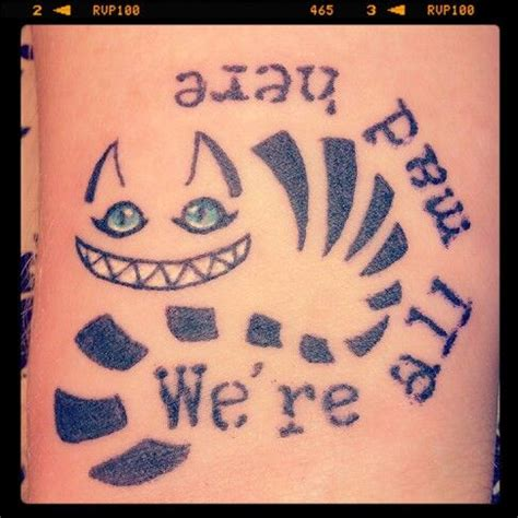 we re all mad here tattoos my new wrist cheshire cat in we