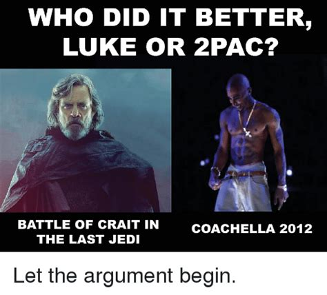 Who Did It Better 2 by Who Did It Better Luke Or 2pac Battle Of Crait In The