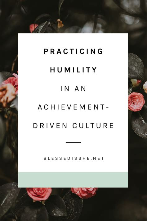 practicing humility in an achievement driven culture