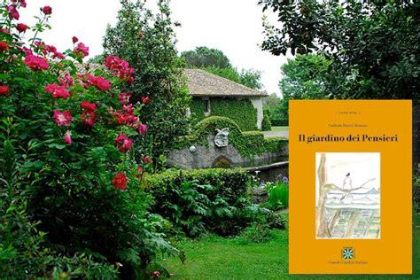 il giardino dei pensieri il giardino dei pensieri grandi giardini italiani