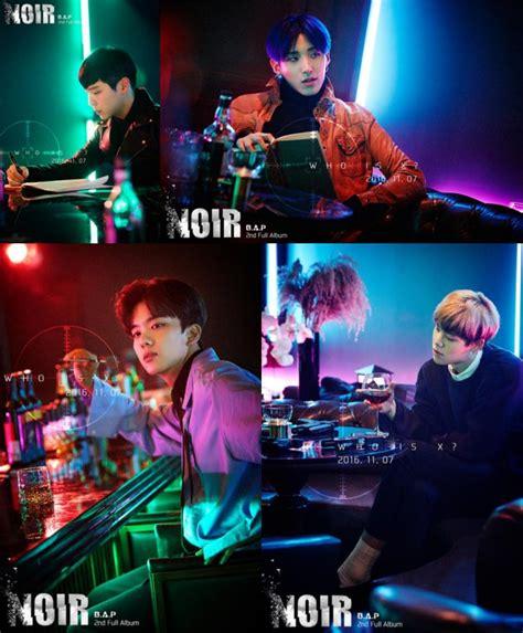 lagu kabarbaik bocorkan tanggal showcase b a p rilis foto teaser noir