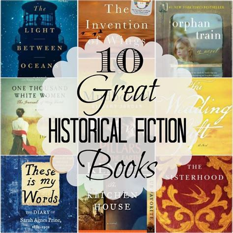 fiction books i historical fiction because it allows me to go back