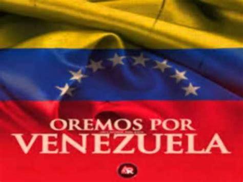 imagenes de orando por venezuela cadena de oracion por venezuela unete ahora mismo youtube