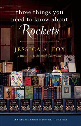 libro everything you know about libro three things you need to know about rockets a real life scottish fairy tale di jessica a fox