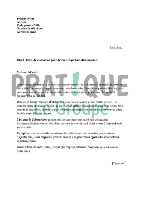 Demande De Franchise Lettre Lettre De Motivation Pour Devenir Enqu 234 Teur Client Myst 232 Re Pratique Fr