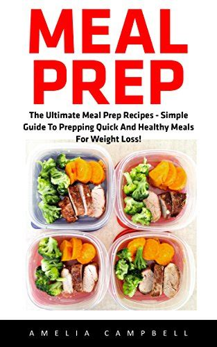 meal prep cookbook the ultimate meal prep guide for beginners 100 wholesome and delicious recipes for weight loss and clean plan ahead batch cooking recipes books cookbooks list the highest quot canning preserving