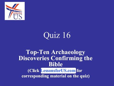 findings confirming the bible complete the greatest quiz 16 on top ten archaeology discoveries confirming the