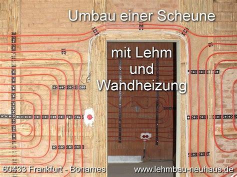 scheune verputzen lehmputz mit wandheizung frankfurt bonames lehmbau
